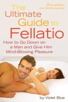 The Ultimate Guide to Fellatio Cover Image