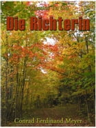 Die Richterin by Conrad Ferdinand Meyer