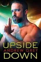 Upside Down by Andrew Grey