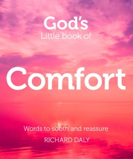 Book God's Little Book of Comfort by Richard Daly