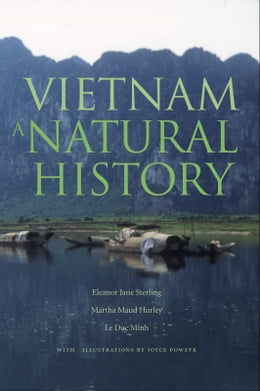 Book Vietnam: A Natural History by Eleanor Jane Sterling