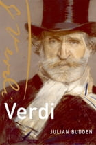Verdi by Julian Budden