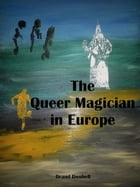 The Queer Magician in Europe