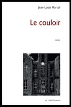 Le couloir by Jean-Louis Marteil