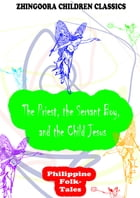 The Priest, The Servant Boy, And The Child Jesus by Clara Kern Bayliss