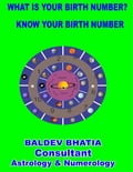 What Is Your Birth Number? - Know Your Birth Number fa748cab-cb00-43cf-9b12-54dc7ebaa261