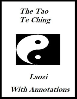 The Tao Te Ching (Annotated)