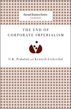 The End of Corporate Imperialism by C. K. Prahalad