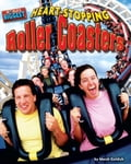 Heart-stopping Roller Coasters (Machinery And Tools Technology) photo