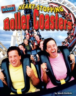 Book Heart-stopping Roller Coasters by Goldish, Meish