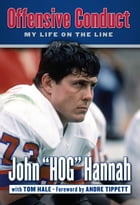 Offensive Conduct: My Life on the Line