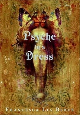 Book Psyche in a Dress by Francesca Lia Block