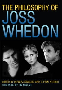 The Philosophy of Joss Whedon