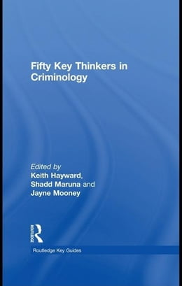 Book Fifty Key Thinkers in Criminology by Hayward, Keith