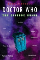 Doctor Who: The Episode Guide by Mark Campbell