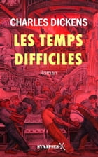 Les temps difficiles: Édition Intégrale by Charles Dickens