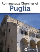 Romanesque Churches of Puglia by Approach Guides