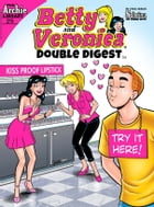 Betty & Veronica Double Digest #215 by Archie Superstars
