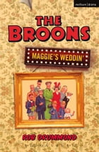 The Broons by Rob Drummond