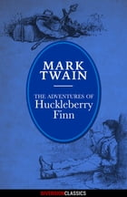 The Adventures of Huckleberry Finn (Diversion Illustrated Classics) by Mark Twain