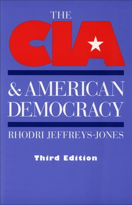 Book The CIA and American Democracy by Jeffreys-Jones