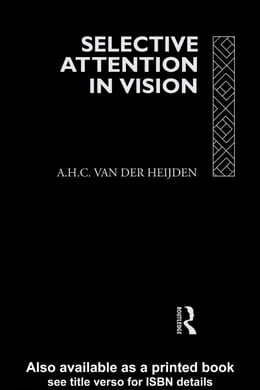 Book Selective Attention in Vision by Heijden, A.