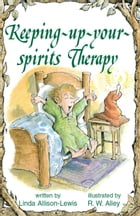 Keeping-up-your-spirits Therapy