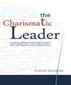 The Charismatic Leader by Suresh Kenkare