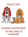 9789631295603 - Violet LaFey: Hound's Adventures in the Land of Laughter - Könyv