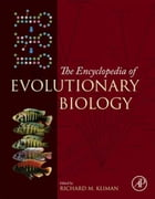 Encyclopedia of Evolutionary Biology