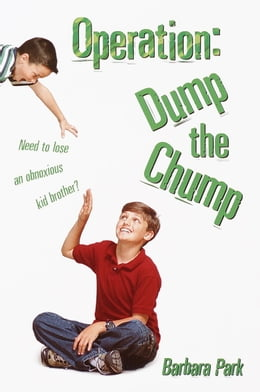 Book Operation: Dump the Chump by Barbara Park