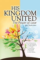 His Kingdom United, The Power of Love