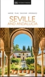 DK Eyewitness Seville and Andalucia Cover Image