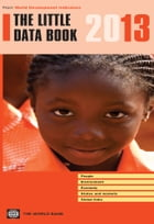 The Little Data Book 2013 by World Bank