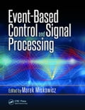 Event-Based Control and Signal Processing 88185b71-1d8d-4efc-8201-2fc91497100a
