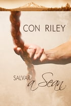 Salvar a Sean by Con Riley