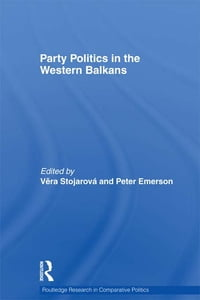 Party Politics in the Western Balkans