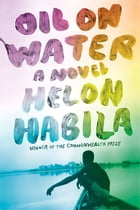 Oil on Water: A Novel Cover Image