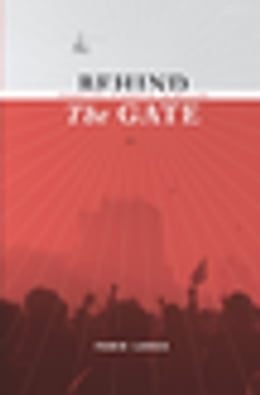 Book Behind the Gate: Inventing Students in Beijing by Fabio Lanza