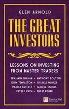 The Great Investors: Lessons on Investing from Master Traders by Glen Arnold