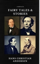 Hans Christian Andersen: Fairy Tales and Stories (Quattro Classics) (The Greatest Writers of All Time) by Hans Christian Andersen