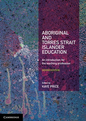Aboriginal and Torres Strait Islander Education An Introduction for the Teaching Profession