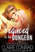 Seduced in the Dungeon 550fc4cc-3f65-4bbb-97d8-1d53f88d88f4