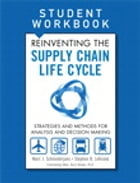 Reinventing the Supply Chain Life Cycle, Student Workbook by Stephen B. LeGrand