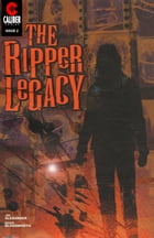 The Ripper Legacy #2 by Jim Alexander