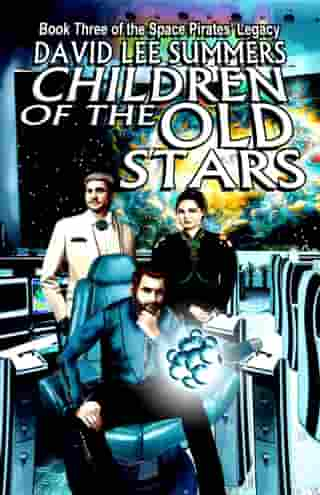 Children of the Old Stars by David Lee Summers