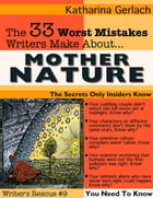 The 33 Worst Mistakes Writers Make About Mother Nature by Katharina Gerlach