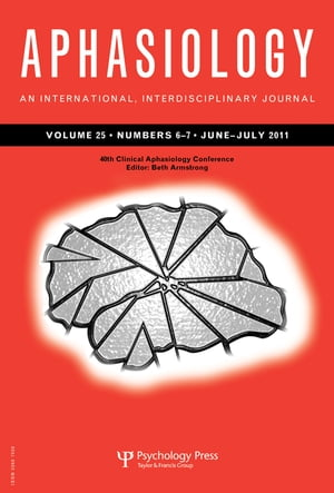 40th Clinical Aphasiology Conference A Special Issue of Aphasiology