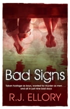 Bad Signs by R. Ellory