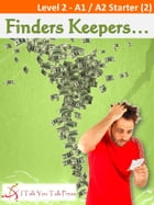 Finders Keepers... by I Talk You Talk Press